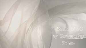 SO Suites … for connecting Souls